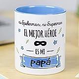 La Mente es Maravillosa - Taza con frase y dibujo divertido (Ni spiderman, ni superman el mejor héroe es mi papá) Regalo original para PAPÁ