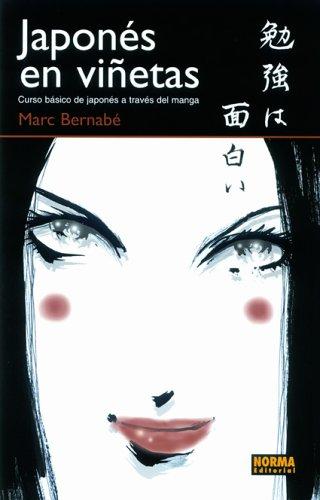 Japones En Vinetas: Curso Basico De Japones A Traves Del Manga