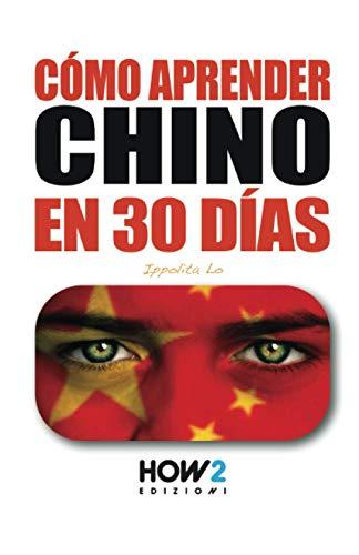 CÓMO APRENDER CHINO EN 30 DÍAS