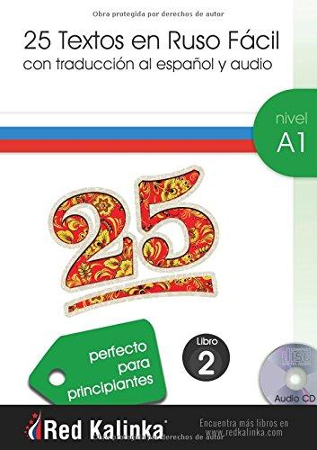 25 textos en ruso fácil. Nivel A1. Libro 2: Textos con audio para estudiantes de ruso