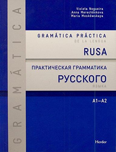 Gramática práctica de la lengua rusa: A1-A2