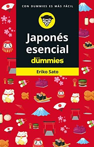 Japonés esencial para Dummies (Idioma esencial)