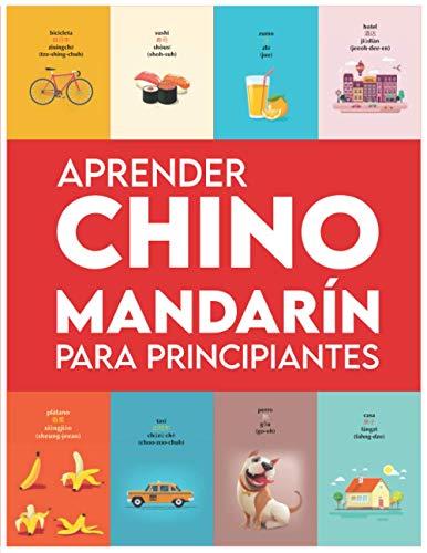 Aprender Chino Mandarín para principiantes: Primeras palabras para todos (Aprender Chino Mandarín para niños, Aprender Chino Mandarín para adultos, Aprender a hablar Chino Mandarín)