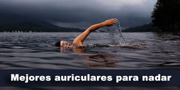 Mejores auriculares para nadar