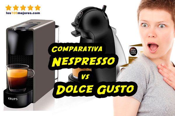 Comparativa Nespresso o Dolce Gusto
