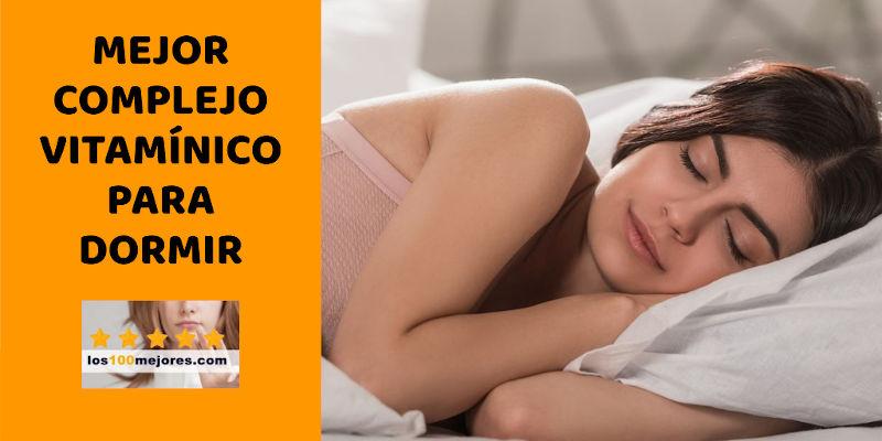 complejo vitamínico para dormir mejor