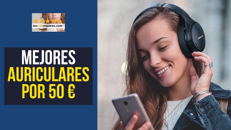 mejores auriculares baratos por menos de 50 euros