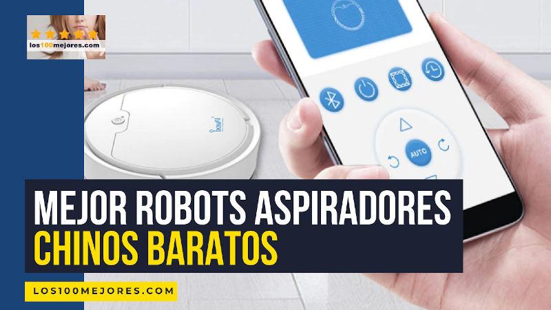 mejores robots aspiradores chinos baratos
