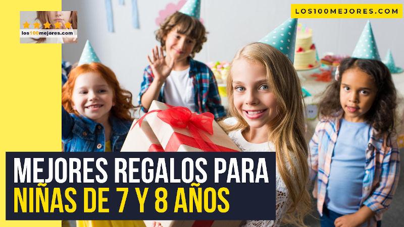 mejores regalos para niñas de 7 y 8 años