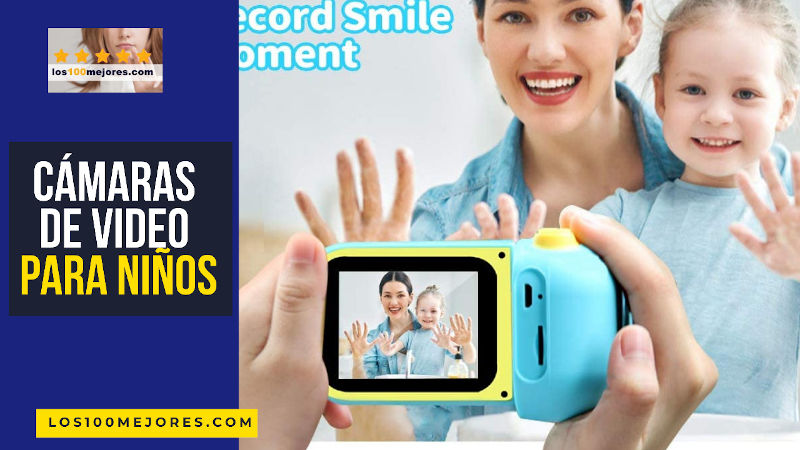 cámaras de video para niños