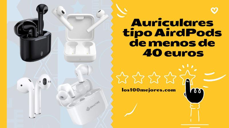 mejores auriculares tipo AirPods baratos